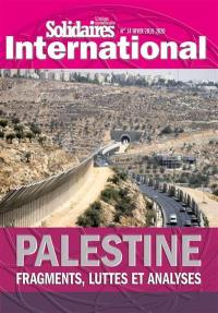 Solidaires international : revue de l'Union syndicale Solidaires. n° 14, Palestine