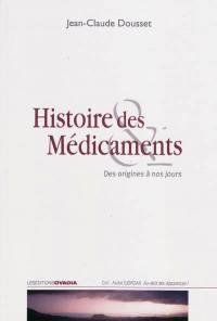 Histoire des médicaments