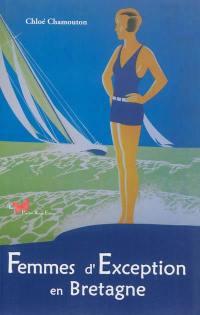 Femmes d'exception en Bretagne