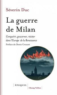 La guerre de Milan
