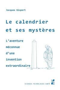 Le calendrier et ses mystères