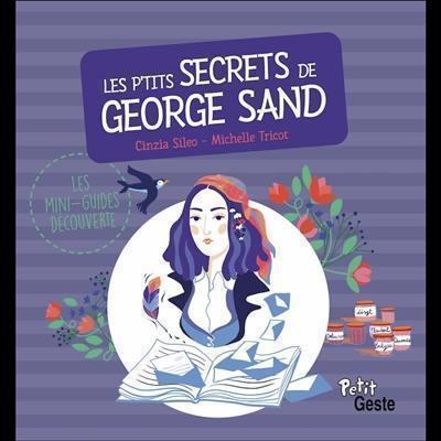 Les p'tits secrets de George Sand