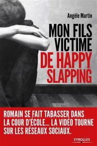 Mon fils victime de happy slapping