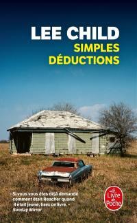 Simples déductions : un roman court et onze nouvelles