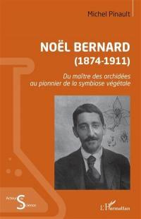 Noël Bernard (1874-1911)