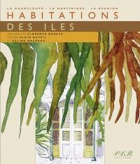 Habitations des îles