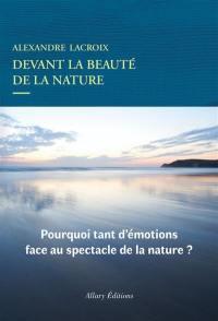 Devant la beauté de la nature