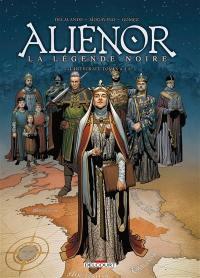 Les reines de sang, Aliénor, la légende noire : l'intégrale. Volume 2, Tomes 4 à 6