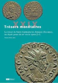 Trésors monétaires, n° 29, Le trésor de Saint-Germain-lès-Arpajon (Essonne), un dépôt géant du IIIe siècle après J.-C.