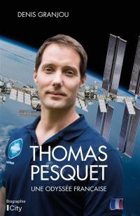 Thomas Pesquet, une odyssée française