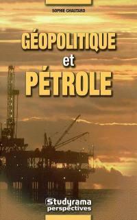 Géopolitique et pétrole