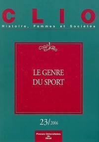 Clio : femmes, genre, histoire. n° 23, Le genre du sport