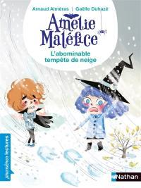 Amélie Maléfice, L'abominable tempête de neige