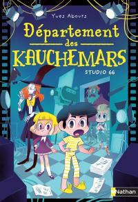 Département des kauchemars. Volume 1, Studio 66