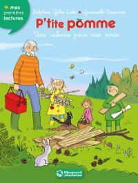 P'tite Pomme. Volume 11, Un abri pour mes amis