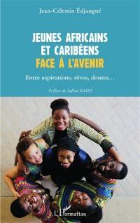 Jeunes Africains et Caribéens face à l'avenir