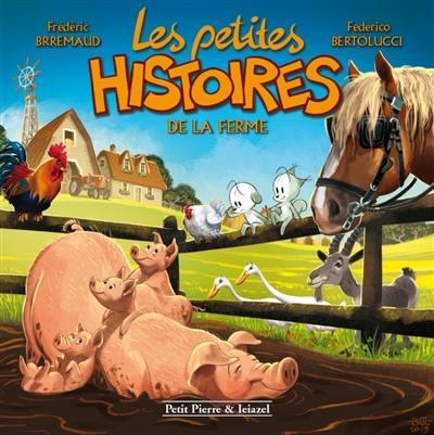 Les petites histoires, Les petites histoires de la ferme