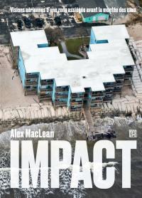 Impact : côte Est et Golfe du Mexique : visions aériennes d'une zone assiégée avant la montée des eaux