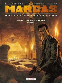 Le rituel de l'ombre. Volume 2,