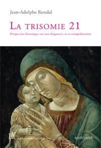 La trisomie 21