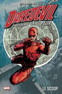 Daredevil. Volume 1, Le scoop