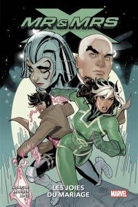 X-Men. Volume 1, Les joies du mariage