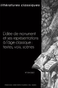 Littératures classiques. n° 104, L'idée de monument et ses représentations à l'âge classique