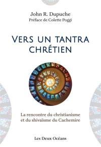 Vers un tantra chrétien