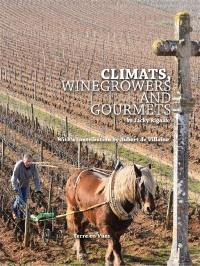 Climats, winegrowers and gourmets