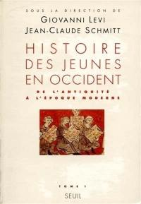 L'histoire des jeunes en Occident. Vol. 1. De l'Antiquité à l'époque moderne