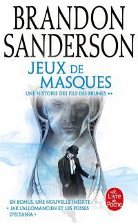 Fils-des-Brumes. Volume 5, Jeux de masques
