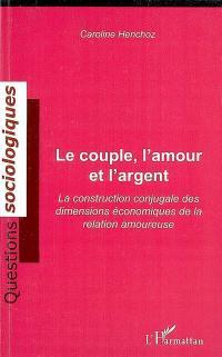 Le couple, l'amour et l'argent