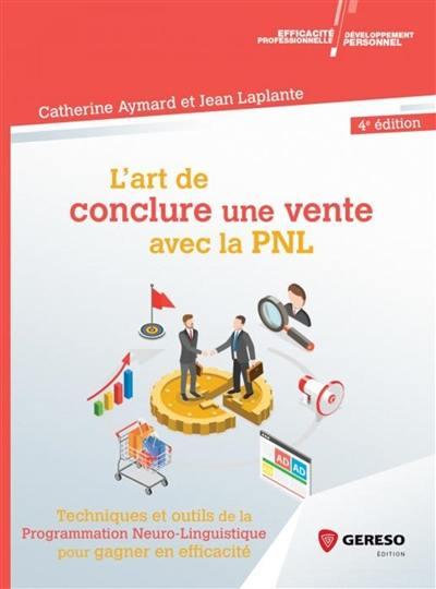 L'art de conclure une vente avec la PNL