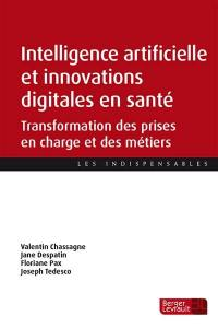 Intelligence artificielle et innovations digitales en santé