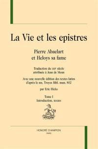 La vie et les epistres. Volume 1, Introduction, textes