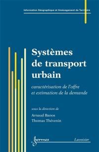 Information géographique et systèmes de transport urbain. Vol. 1
