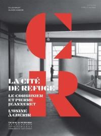 La Cité de refuge, Le Corbusier et Pierre Jeanneret