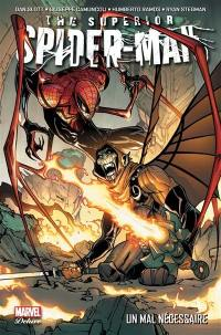 The superior Spider-Man. Volume 2, Un mal nécessaire