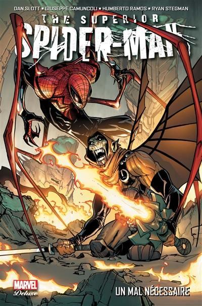 The superior Spider-Man. Volume 2, Un mal nécessaire