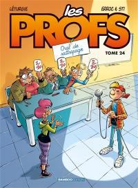 Les profs. Volume 24, Oral de rattrapage
