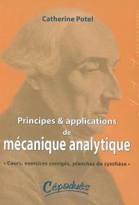 Principes et applications de mécanique analytique