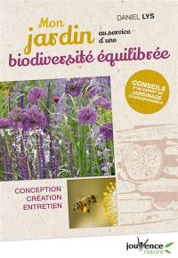 Mon jardin au service d'une biodiversité équilibrée