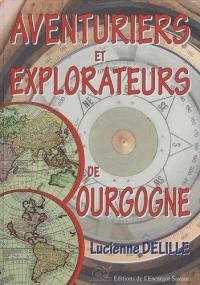Aventuriers et explorateurs bourguignons