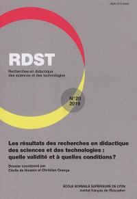 RDST : recherches en didactique des sciences et des technologies. n° 20, Les résultats des recherches en didactique des sciences et des technologies