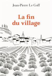 La fin du village