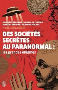 Des sociétés secrètes au paranormal