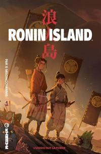 Ronin island. Volume 1, L'union fait la force