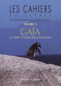 Cahiers du Cipala (Les). n° 2, Gaïa