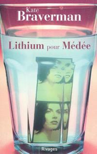 Lithium pour Médée