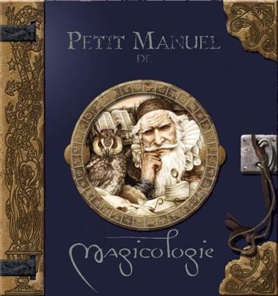Petit manuel de magicologie
